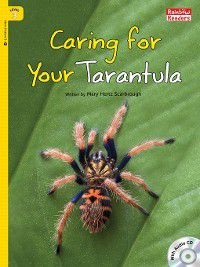 Caring for Your Tarantula, Mary Hertz Scarbrough