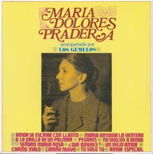 Cariño Malo, Maria Dolores Pradera
