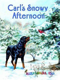 Carl: Carl's Snowy Afternoon, Alexandra Day