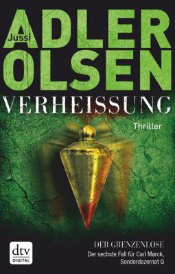 Carl Mørck. Sonderdezernat Q Band 6: Verheissung - Der Grenzenlose, Jussi Adler-Olsen