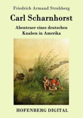 Carl Scharnhorst, Friedrich Armand Strubberg