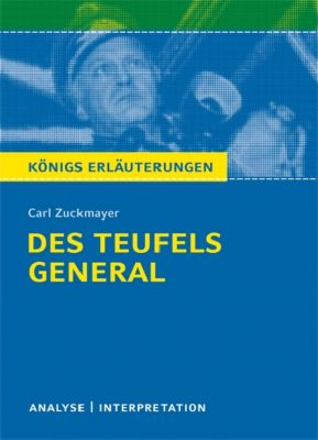 Carl Zuckmayer 'Des Teufels General', Carl Zuckmayer