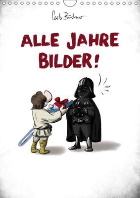 Carlo Büchner ALLE JAHRE BILDER! (Wandkalender 2019 DIN A4 hoch), Carlo Büchner