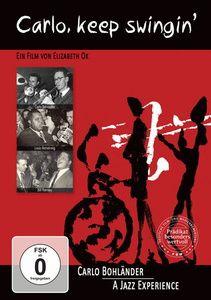 Carlo: Keep Swingin, Carlo Bohländer, Keith Copeland, Bill Ramsey, Go