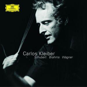 Carlos Kleiber - Schubert . Brahms . Wagner, Carlos Kleiber, Wp, Sd