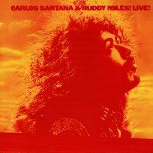 Carlos Santana & Buddy Miles Live!, Carlos & Miles,Buddy Santana