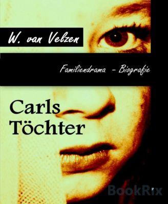 Carls Töchter, W. van Velzen