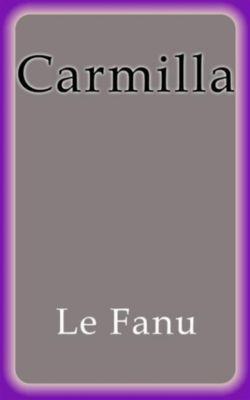 Carmilla, Le Fanu