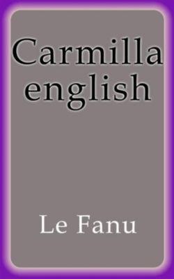 Carmilla english, Le Fanu