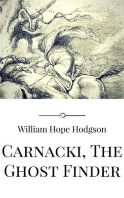 Carnacki, The Ghost Finder, William Hope Hodgson