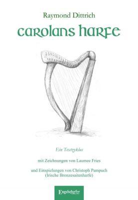 Carolans Harfe, m. 1 Audio-CD - Raymond Dittrich  