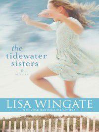Carolina Heirlooms: The Tidewater Sisters, Lisa Wingate