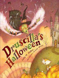 Carolrhoda Picture Books: Druscilla's Halloween, Sally M. Walker