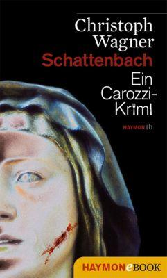 Carozzi-Krimi: Schattenbach, Christoph Wagner