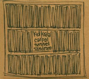 Carpal Tunnel Syndrome, Kid Koala