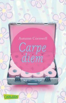 Carpe diem, Autumn Cornwell