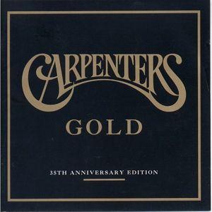 Carpenters Gold - 35th Anniversary Edition, Carpenters