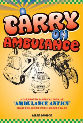 Carry on Ambulance, Allan Dawson