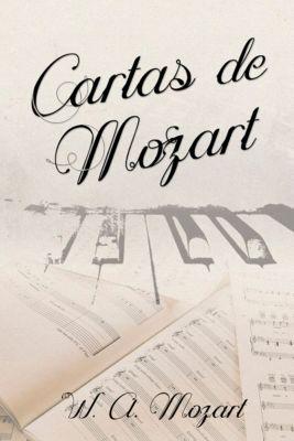 Cartas de Mozart, W. A. Mozart