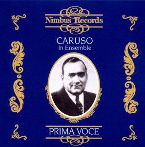Caruso In Ensemble, Enrico Caruso, Scotti, Gadski, Journet