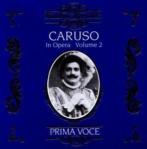 Caruso In Opera Vol.2, Enrico Caruso