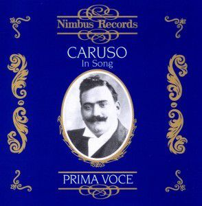 Caruso In Song, Enrico Caruso