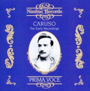 Caruso The Early Recordings, Enrico Caruso