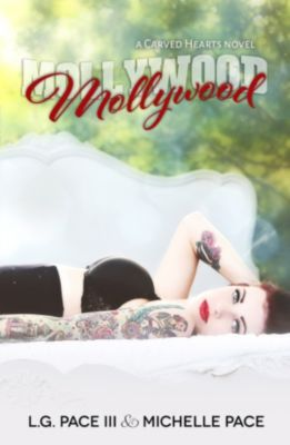 Carved Hearts: Mollywood, Michelle Pace, L.G. Pace III