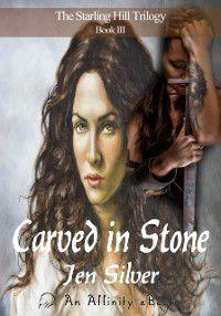 Carved in Stone, Jen Silver