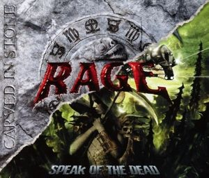 Carved In Stone/Speak Of The Dead, Rage