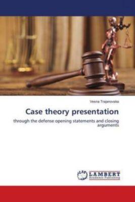 Case theory presentation, Vesna Trajanovska