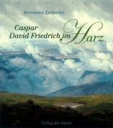 Caspar David Friedrich im Harz, Herrmann Zschoche