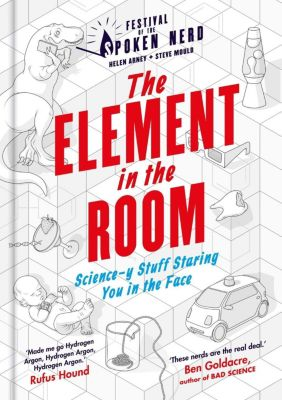 Cassell Illustrated: The Element in the Room, Steve Mould, Helen Arney