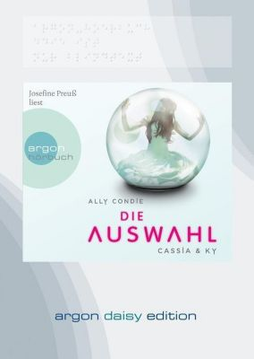 Cassia & Ky Band 1: Die Auswahl (MP3-CD), Ally Condie
