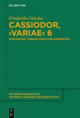 Cassiodor, 'Variae' 6 - Friederike Gatzka pdf epub