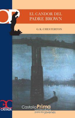 Castalia Prima: El candor del padre Brown, G. K. Chesterton