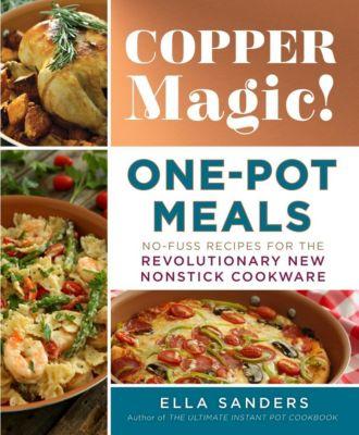 Castle Point Books: Copper Magic! One-Pot Meals, Ella Sanders