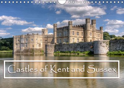 Castles of Kent and Sussex (Wall Calendar 2019 DIN A4 Landscape), David Ireland