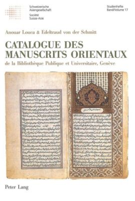 Catalogue des manuscrits orientaux, Anouar Louca, Edeltraud von der Schmitt