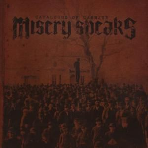 Catalogue Of Carnage, Misery Speaks