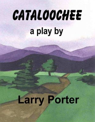 Cataloochee, Larry Porter