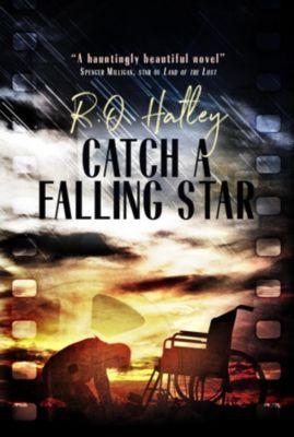 Catch a Falling Star, R. O. Hatley