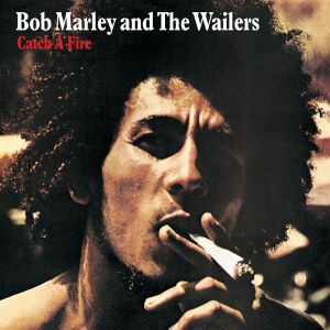 Catch A Fire, Bob Marley & The Wailers