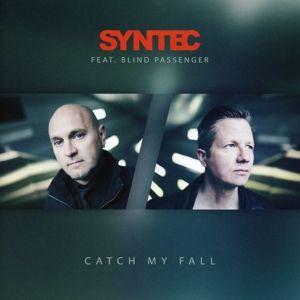 Catch My Fall, Syntec