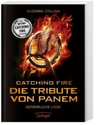 Catching Fire - Die Tribute von Panem - Gefährliche Liebe - Filmausgabe, Suzanne Collins
