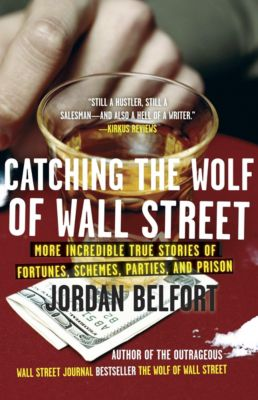 Catching the Wolf of Wall Street, Jordan Belfort