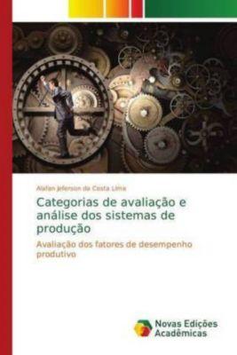 Categorias de avaliação e análise dos sistemas de produção, Alafan Jeferson da Costa Lima