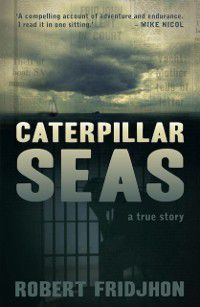 Caterpillar Seas, Robert Fridjhon
