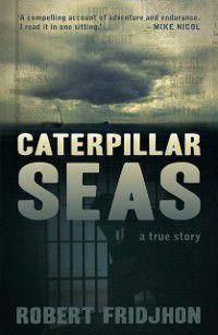 Caterpillar Seas, Robert Fridjhon