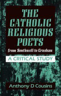 Catholic Religious Poets, Anthony D. Cousins